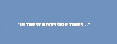 in-these-recession-times